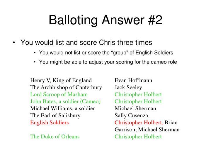 Balloting Answer #2