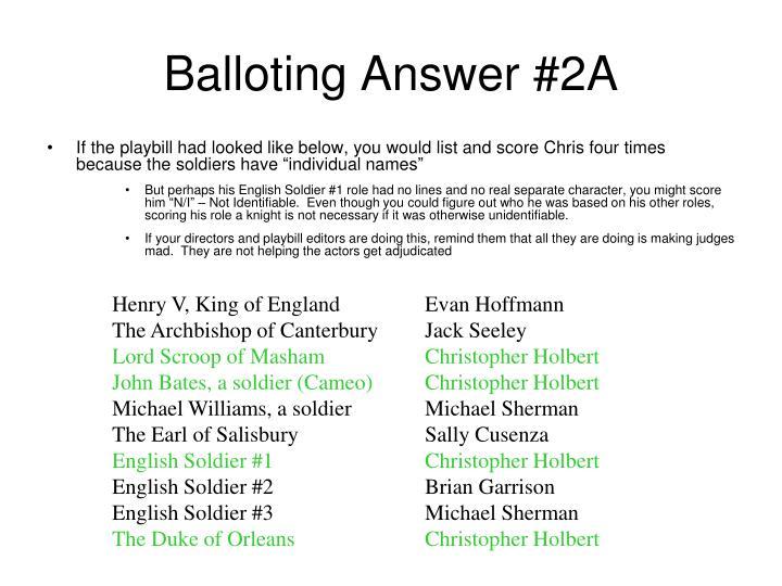 Balloting Answer #2A