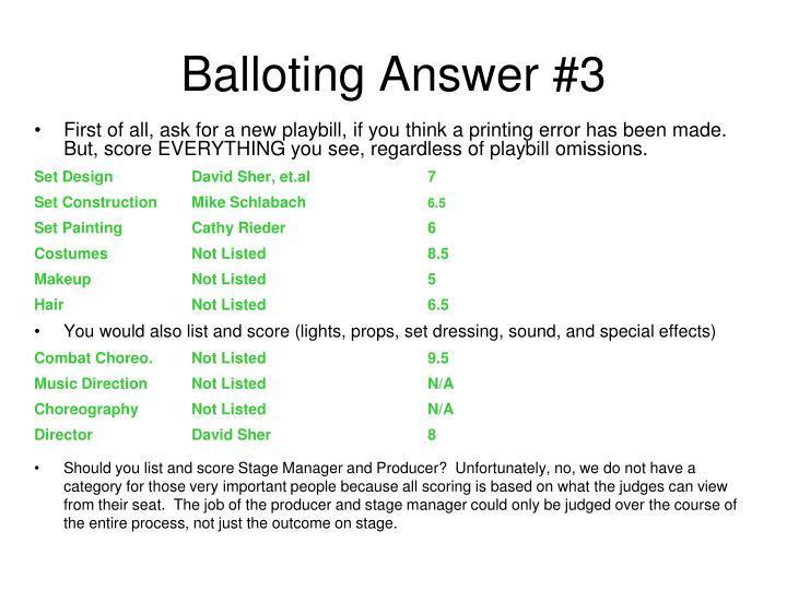 Balloting Answer #3