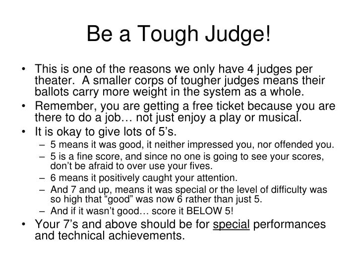 Be a Tough Judge!