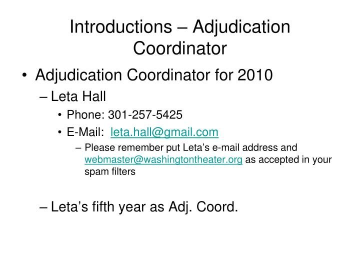 Introductions – Adjudication Coordinator