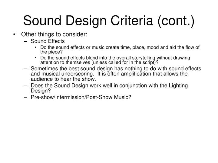 Sound Design Criteria (cont.)