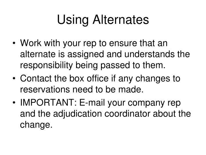 Using Alternates
