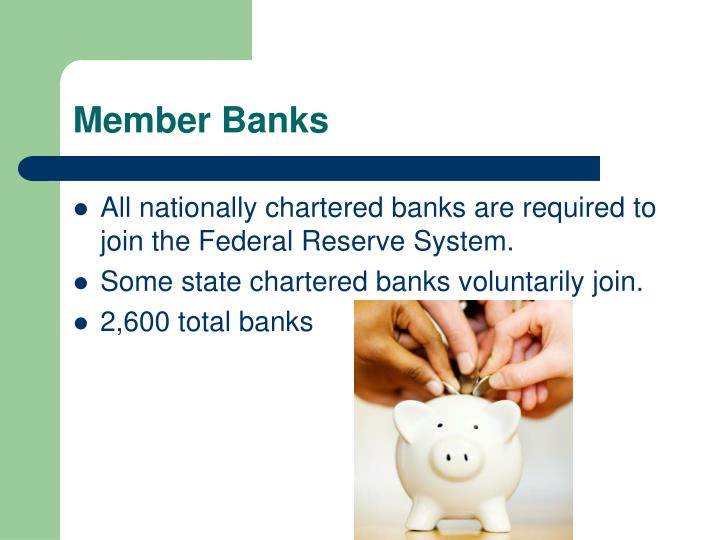 Member Banks