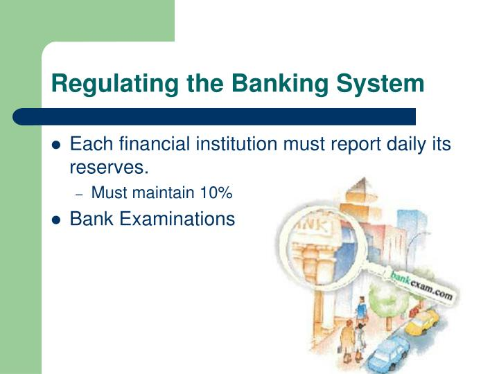 Regulating the Banking System