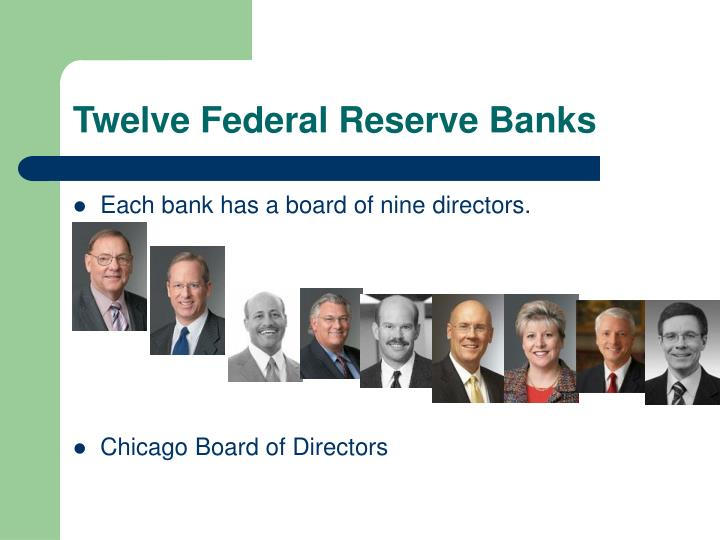 Twelve Federal Reserve Banks