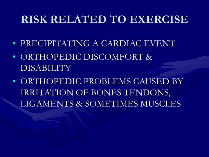 RISK RELATED TO EXERCISE