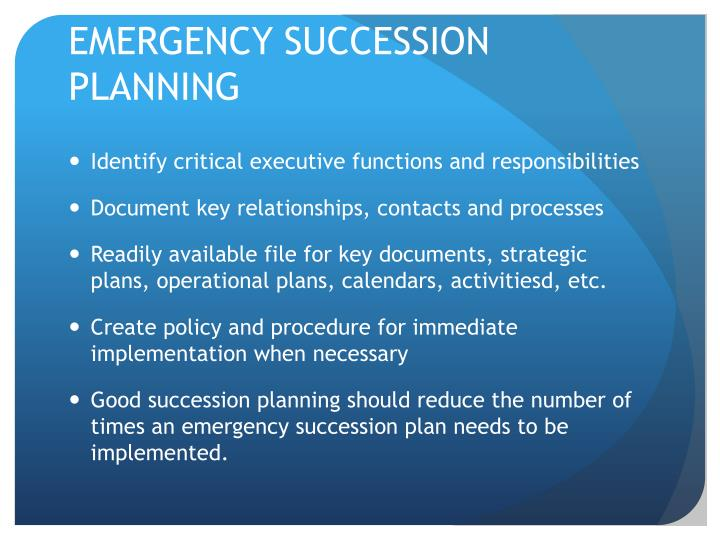 EMERGENCY SUCCESSION PLANNING