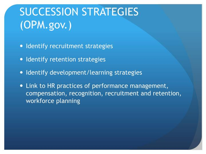 SUCCESSION STRATEGIES (