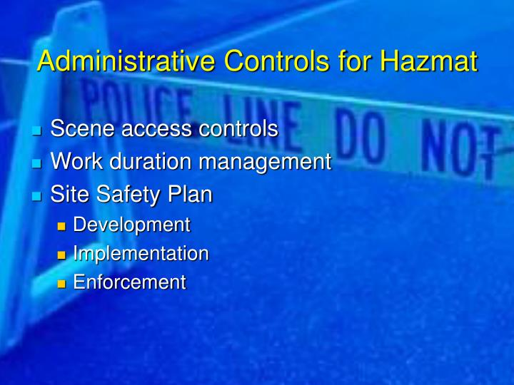 Administrative Controls for Hazmat