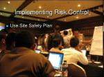 implementing risk control