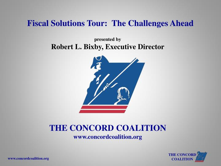 Fiscal Solutions Tour:  The Challenges Ahead