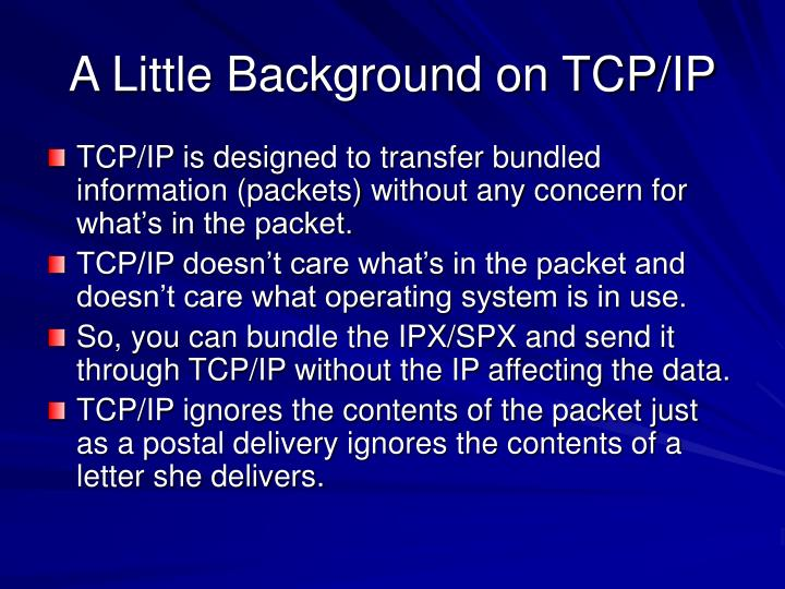 A Little Background on TCP/IP