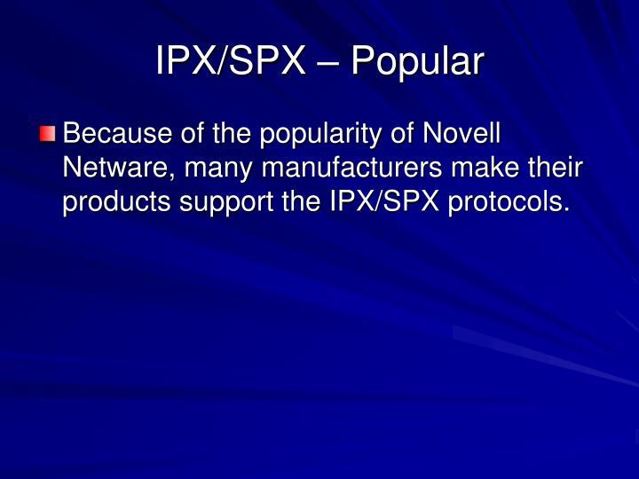 IPX/SPX – Popular