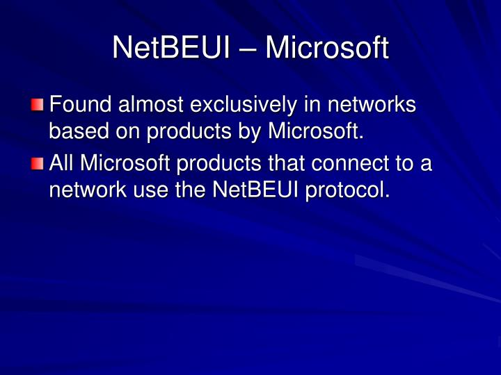 NetBEUI – Microsoft