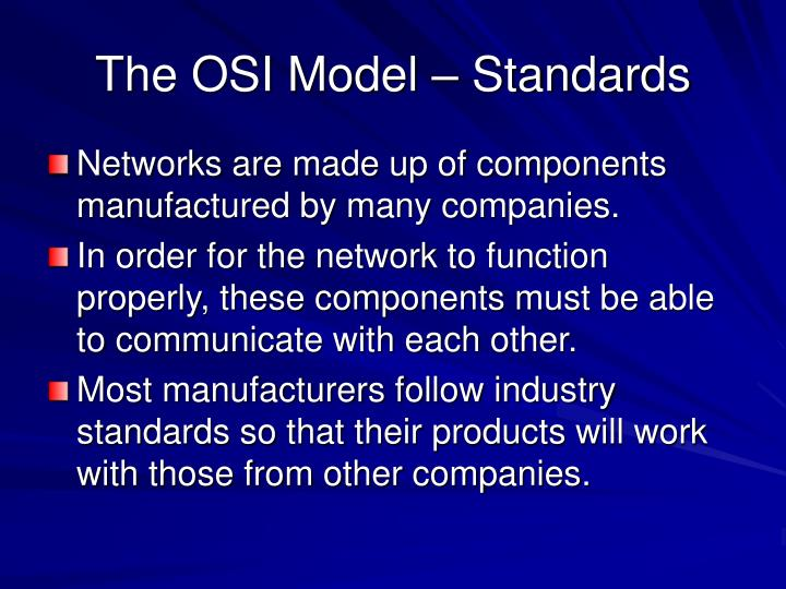 The osi model standards