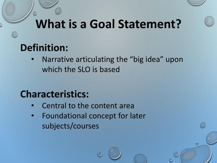 What is a Goal Statement?