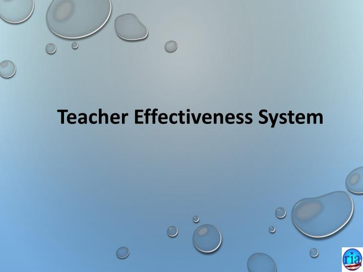 Teacher Effectiveness System
