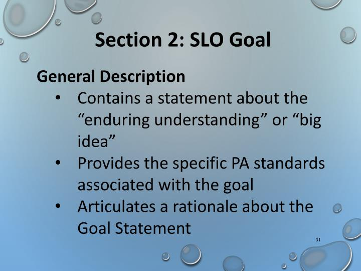 Section 2: SLO Goal