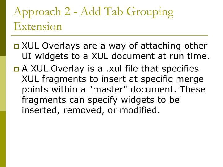 Approach 2 - Add Tab Grouping Extension
