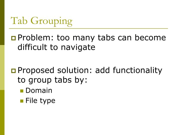 Tab Grouping