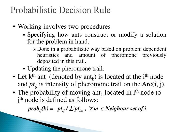 Probabilistic Decision Rule