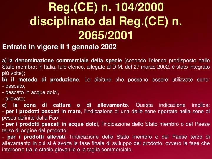 Reg.(CE) n. 104/2000