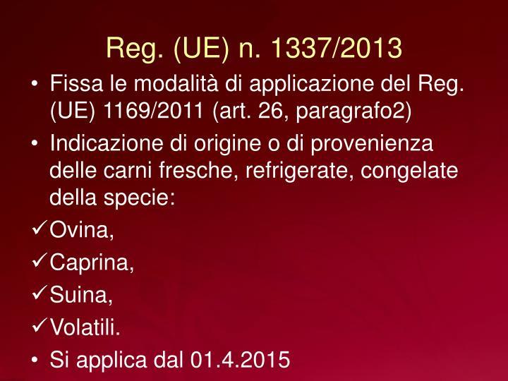 Reg. (UE) n. 1337/2013