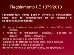 regolamento ue 1379 2013