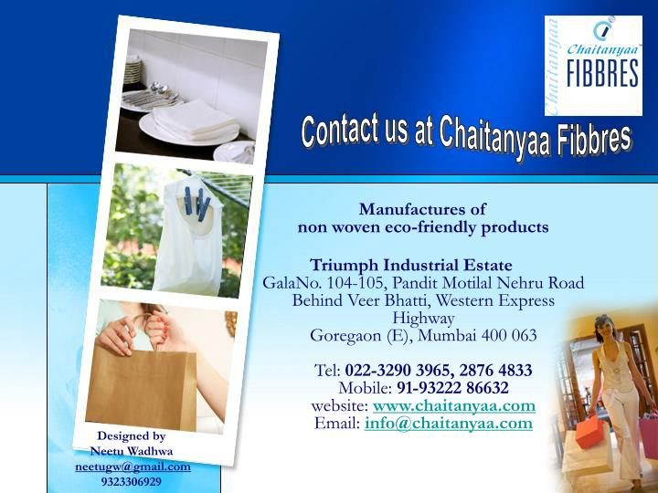 Contact us at Chaitanyaa Fibbres