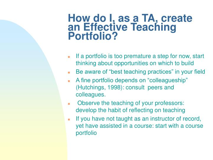 How do I, as a TA, create an Effective Teaching Portfolio?