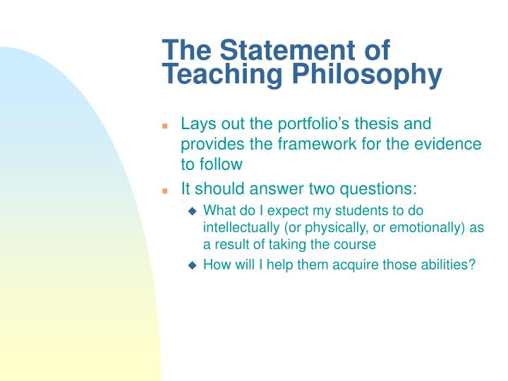 The Statement of Teaching Philosophy