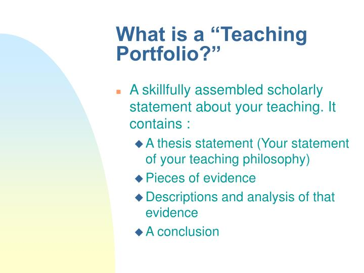 "What is a ""Teaching Portfolio?"""