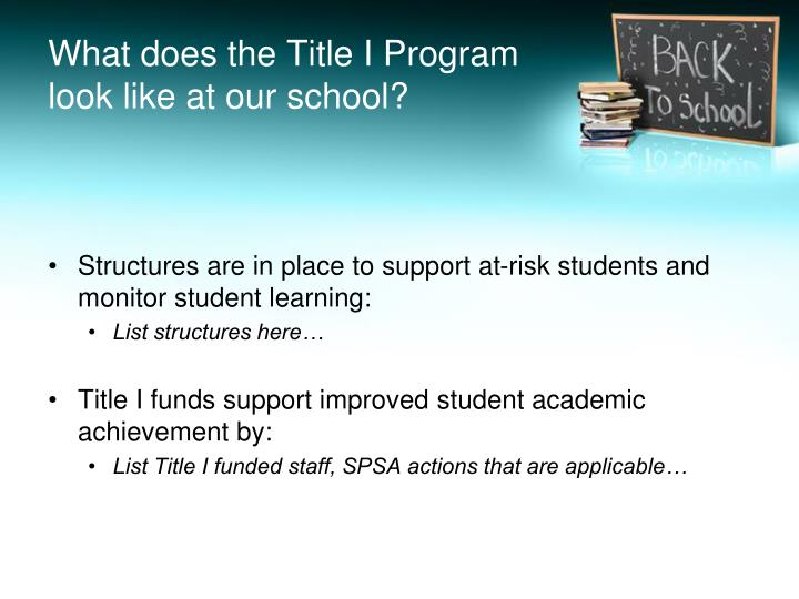 What does the Title I Program look like at our school?