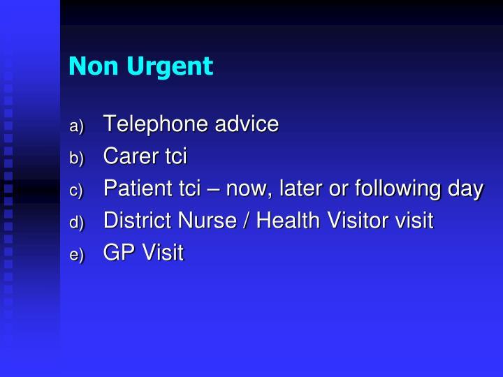 Non Urgent