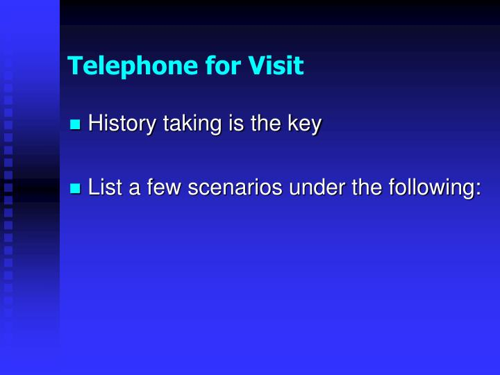 Telephone for Visit