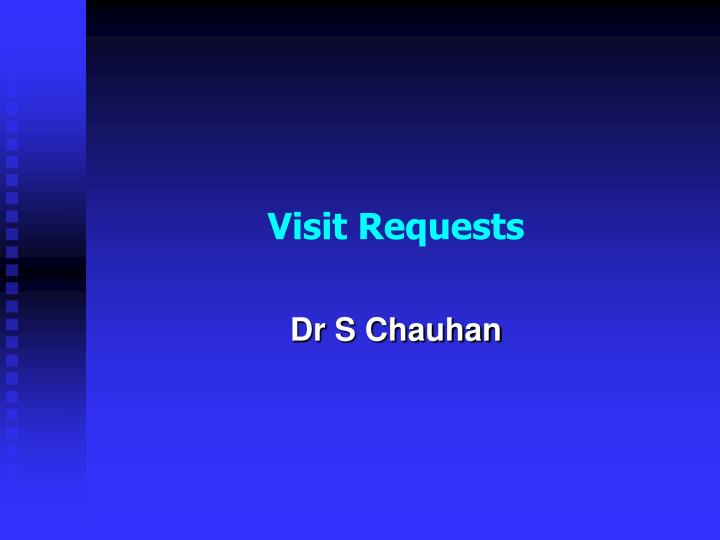 Visit Requests