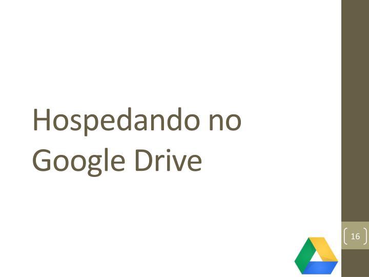 Hospedando no Google Drive