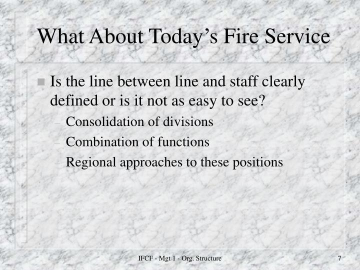 What About Today's Fire Service