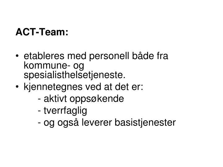 ACT-Team: