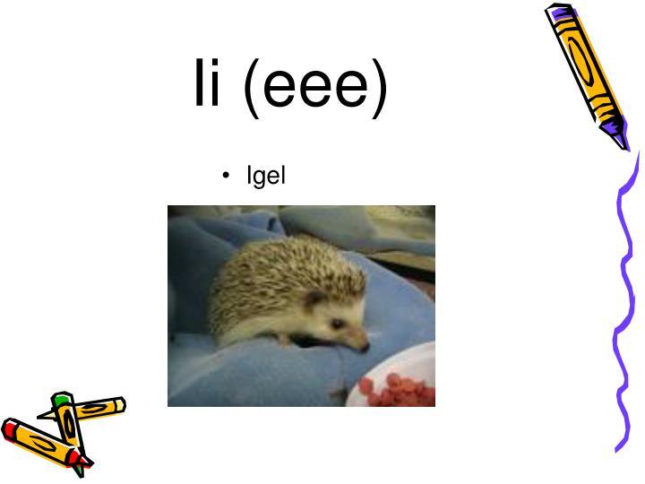 Ii (eee)