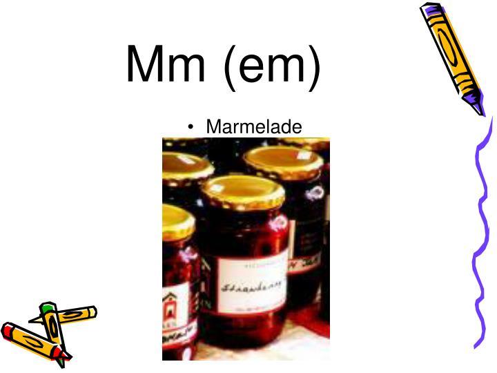 Mm (em)