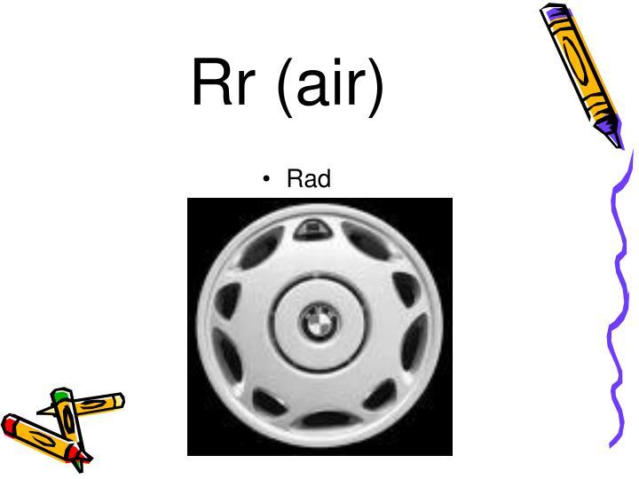 Rr (air)