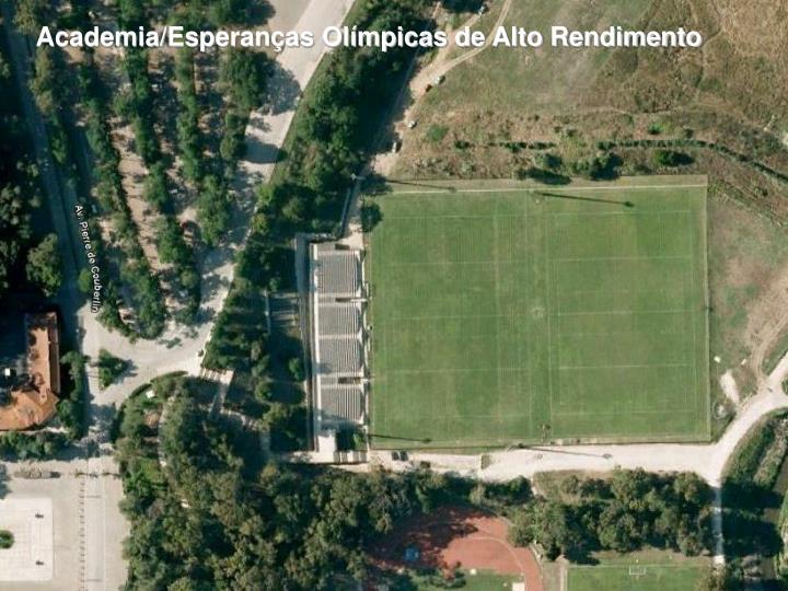 Academia/Esperanças Olímpicas de Alto Rendimento
