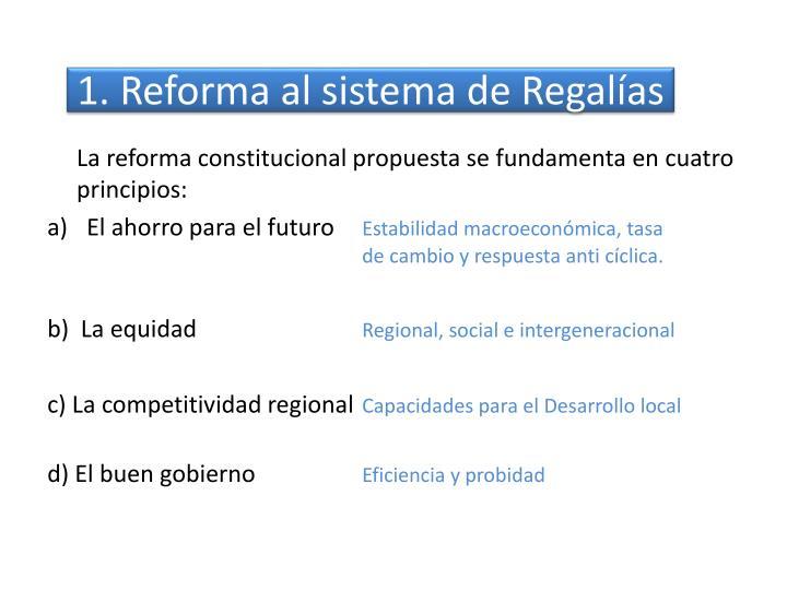 1. Reforma al sistema de Regalías
