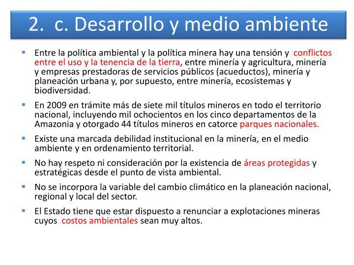 2.  c. Desarrollo y medio ambiente