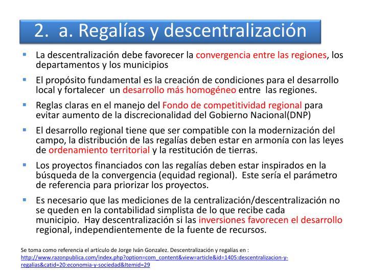 2.  a. Regalías y descentralización