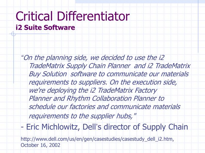 Critical Differentiator