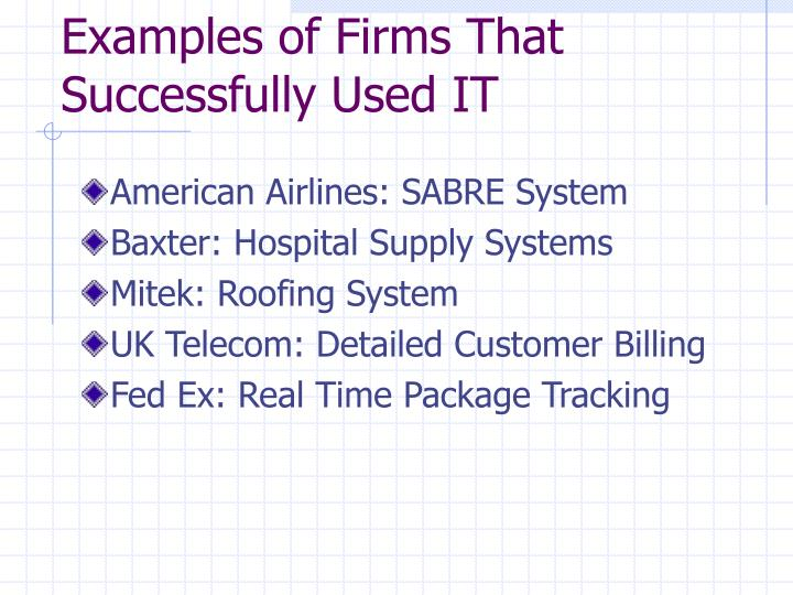 Examples of Firms That Successfully Used IT