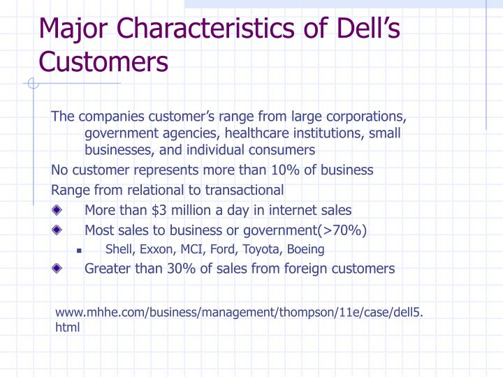 Major Characteristics of Dell's Customers